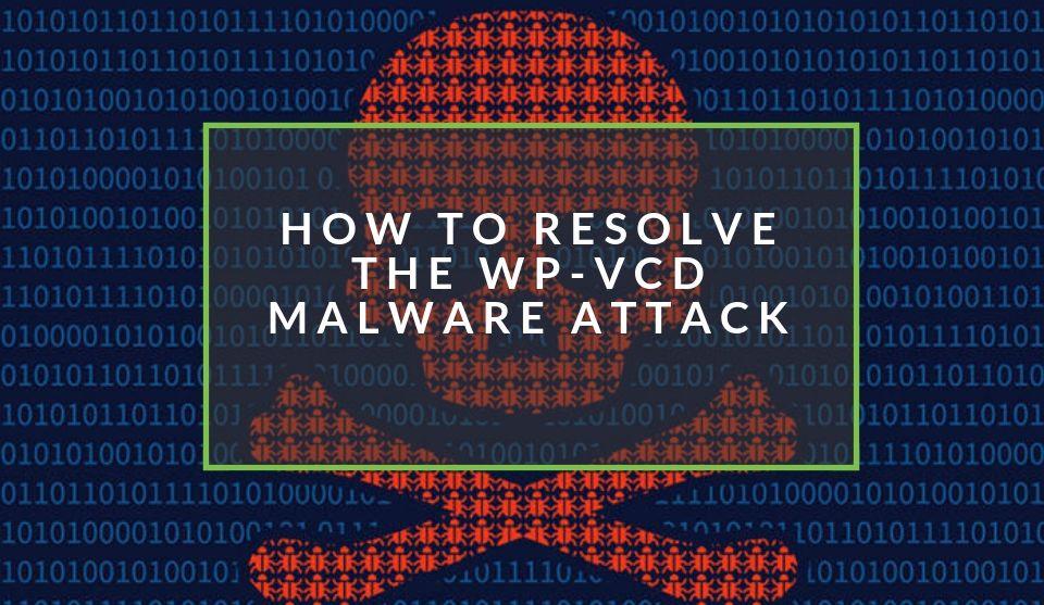 WP-VCD: o malware que ataca WordPress